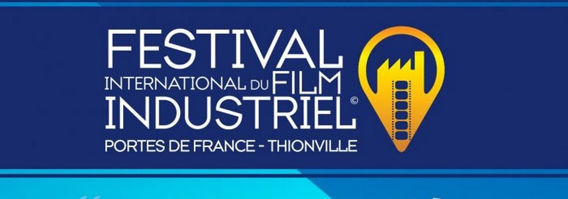 Festival international du film industriel de Thionville 2020